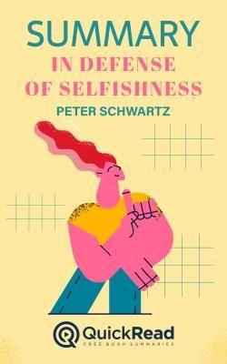 In Defense of Selfishness