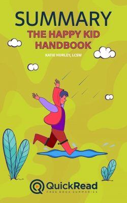 The Happy Kid Handbook